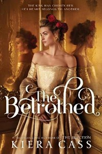 The Betrothed | Kiera Cass |