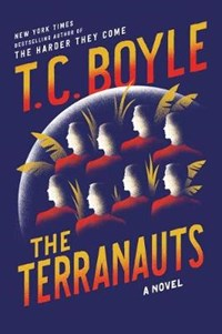 The Terranauts | T.C. Boyle |