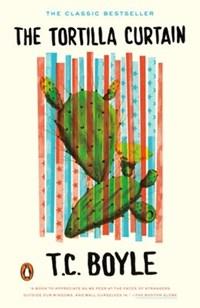 The Tortilla Curtain | T.C. Boyle |