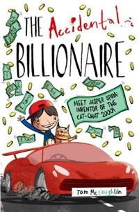 The Accidental Billionaire   Tom McLaughlin  