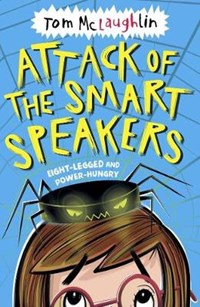 Attack of the smart speakers | Tom McLaughlin |