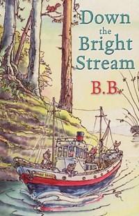 Down The Bright Stream | B.B. |