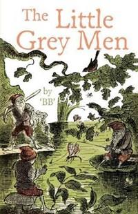 The Little Grey Men | B.B. |