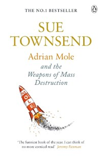 Adrian Mole and The Weapons of Mass Destruction | Sue Townsend |