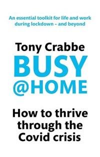 Busy@Home | Tony Crabbe |