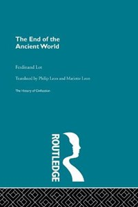 The End of the Ancient World   Ferdinand Lot  
