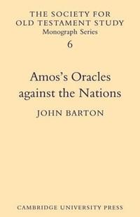 Amos's Oracles Against the Nations | John Barton |