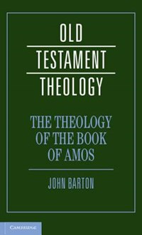The Theology of the Book of Amos | John Barton |