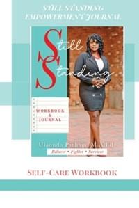 Still Standing Empowerment Journal   Ulaonda Parham  