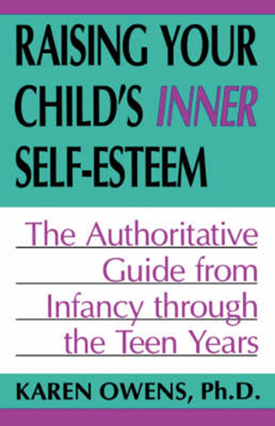 Raising Your Child's Inner Self-esteem
