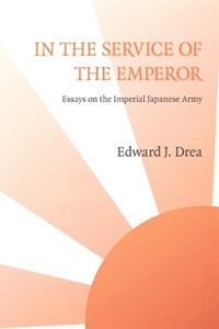 In the Service of the Emperor   Edward J. Drea  