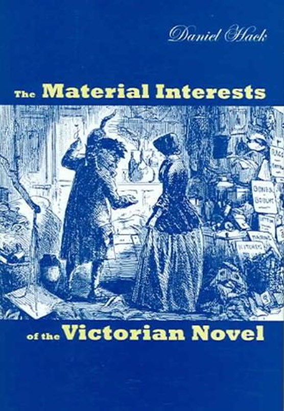 Material Interests of the Victorian Novel