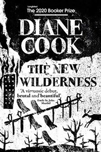The new wilderness | Diane Cook |