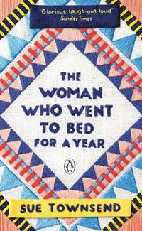 Penguin picks Woman who went to bed for a year | Sue Townsend |