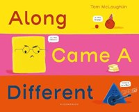 Along came a different   Tom McLaughlin  