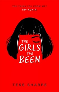 The Girls I've Been | Tess Sharpe |