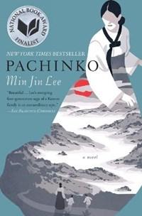 Pachinko (National Book Award Finalist) | Min Jin Lee |