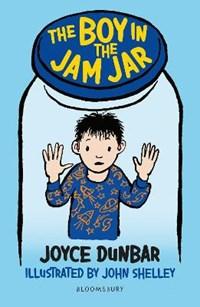 The Boy in the Jam Jar: A Bloomsbury Reader   Joyce Dunbar  