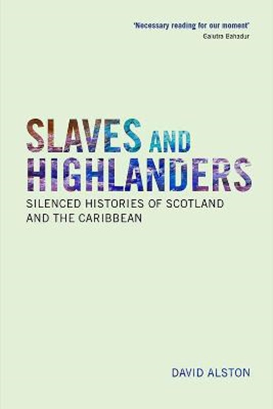THE HIGHLANDS AND SLAVERY