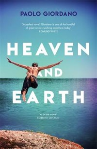 Heaven and earth | Paolo Giordano |