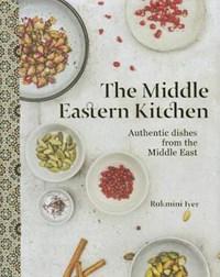 The Middle Eastern Kitchen | Rukmini Iyer |