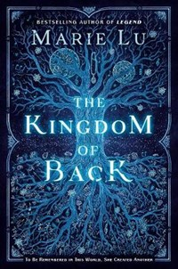 The Kingdom of Back | Marie Lu |