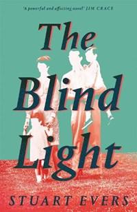 The blind light | Stuart Evers |