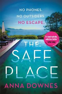 The safe place | Anna Downes |
