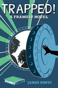 Trapped! | James Ponti |