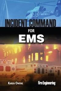 Incident Command For EMS | Karen Owens |