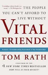 Vital Friends | Tom Rath |