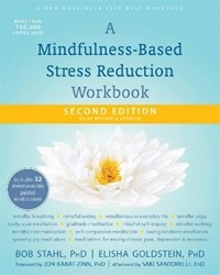 A Mindfulness-based Stress Reduction | Stahl, Bob ; Goldstein, Elisha |