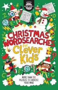 Christmas Wordsearches for Clever Kids | Dr Gareth Moore ; Chris Dickason |