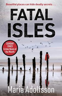 Fatal Isles | Maria Adolfsson |