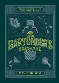 The Bartender's Book   Dave Broom  