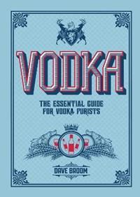 Vodka | Dave Broom |