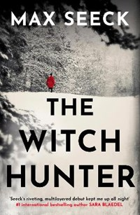 The witch hunter   Max Seeck  