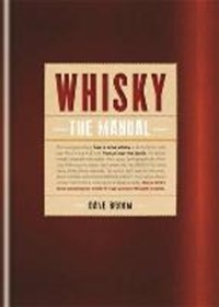 Whisky: The Manual | Dave Broom |