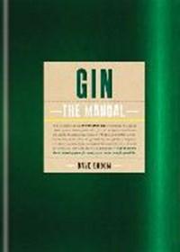 Gin: the manual | Dave Broom |