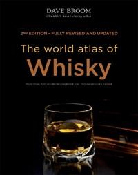 World atlas of whisky | Dave Broom |