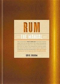 Rum: the manual | Dave Broom |