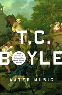 Water Music | T.C. Boyle |