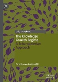The Knowledge Growth Regime | Cristiano Antonelli |