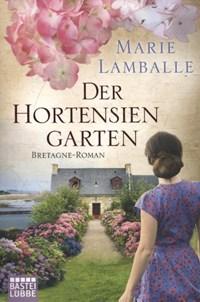 Der Hortensiengarten   Marie Lamballe  