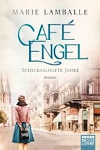 Café Engel | Marie Lamballe |