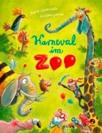 Karneval im Zoo | Schoenwald, Sophie ; Jakobs, Günther |