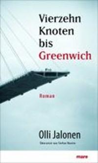 Vierzehn Knoten bis Greenwich | Olli Jalonen |