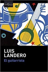 El guitarrista | Luis Landero |