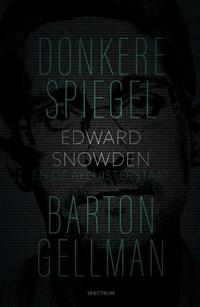 Donkere spiegel | Barton Gellman |