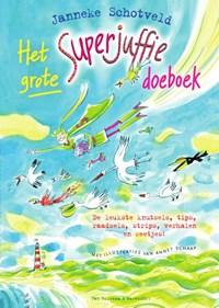Het grote Superjuffie doeboek | Janneke Schotveld |